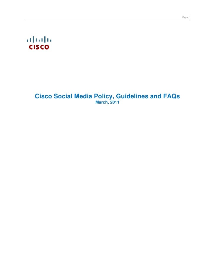 Page 1Cisco Social Media Policy, Guidelines and FAQs                   March, 2011