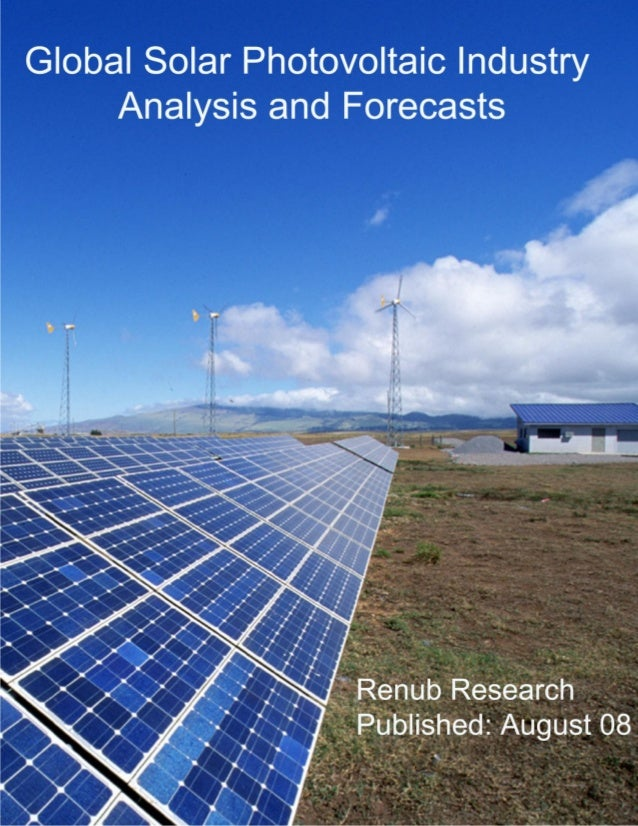 """© Renub Research Page 2 of 8 About the Report The market research report on """"Global Solar Photovoltaic Industry Analysis a..."""