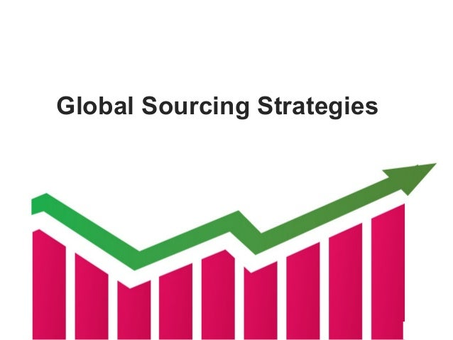global sourcing strategy Both companies likely are rethinking their supply chain strategies, shifting toward a middle ground between outsourcing and the more traditional centralized approachgiven the apparent lessons learned by airbus and boeing, should supply chain managers be waving the white flag with regard to global sourcing.