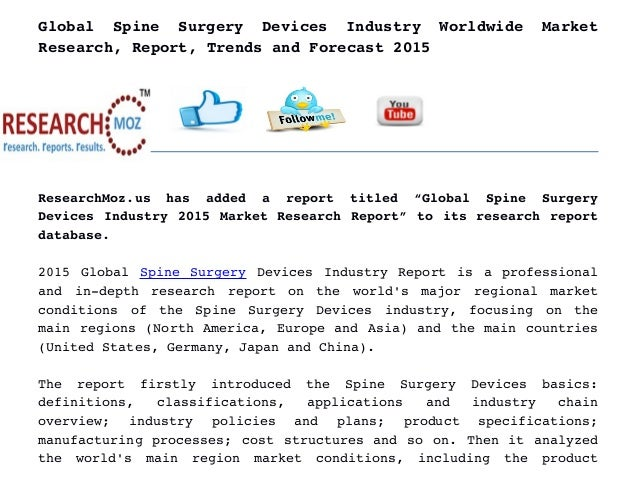 global spinal laminoplasty market industry This report presents a robust classification of the global spinal laminoplasty market by key segments and synopsis of the global spinal laminoplasty industry.