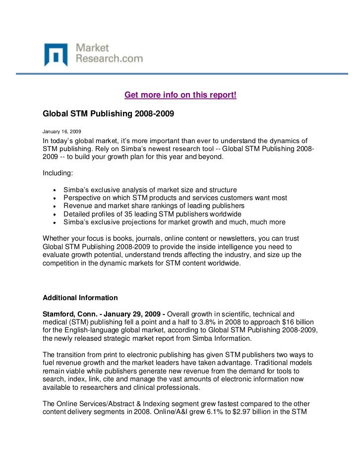 Get more info on this report!Global STM Publishing 2008-2009January 16, 2009In today's global market, it's more important ...
