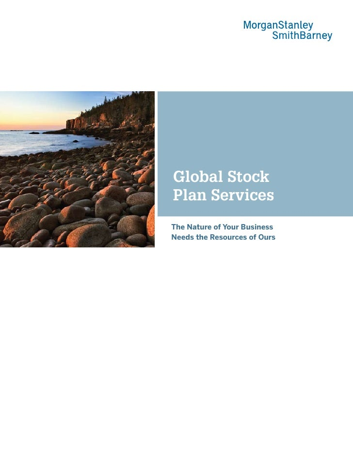 Global Stock Plan Services The Nature of Your Business Needs the Resources of Ours