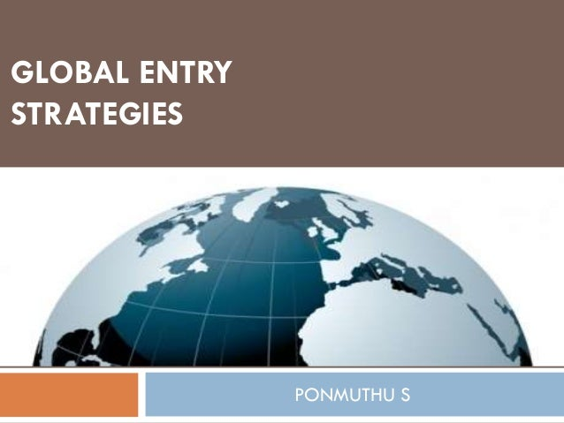 GLOBAL ENTRY STRATEGIES PONMUTHU S