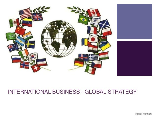 global business strategy for managing marketing Free essay: by: wycliffe h odiwuor 2008 global business strategy for managing marketing: the case of coca-cola company) abstract from the paper.