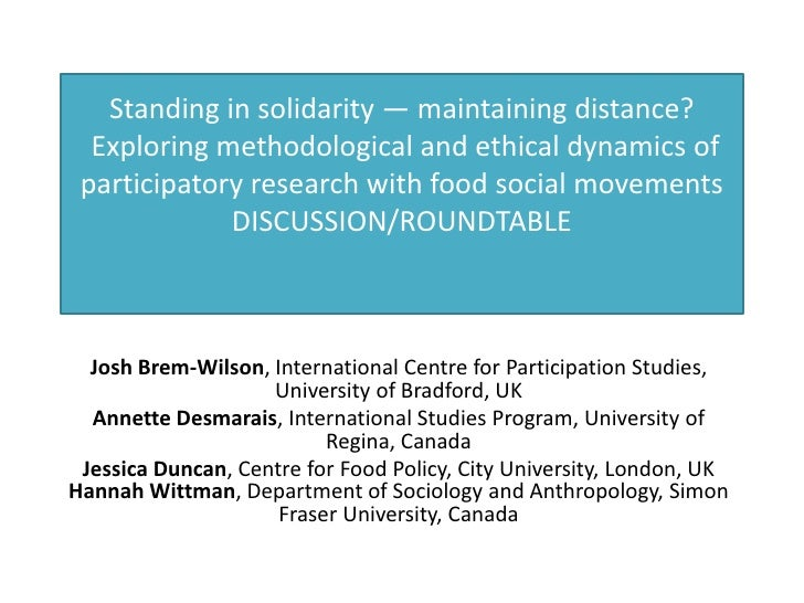 Standing in solidarity — maintaining distance?  Exploring methodological and ethical dynamics of participatory research wi...