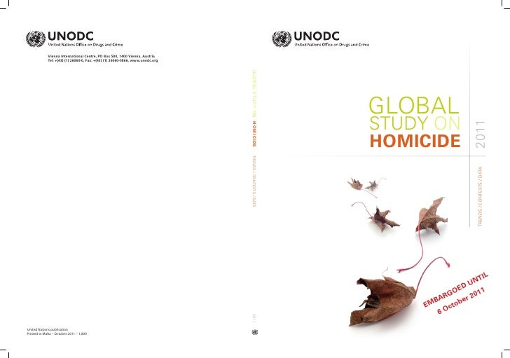 GLOBALSTUDY ON                    2011HOMICIDE                      TRENDS / CONTEXTS / DATA                         IL   ...