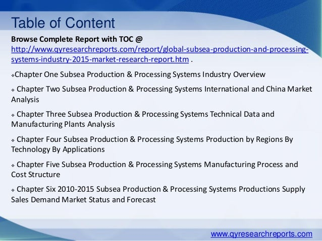 subsea production processing systems market The 2018 future of global subsea production and processing systems market to 2025 - growth opportunities, competition, trends and outlook of subsea production and processing systems across applications and regions report report has been added to researchandmarketscom's offering.