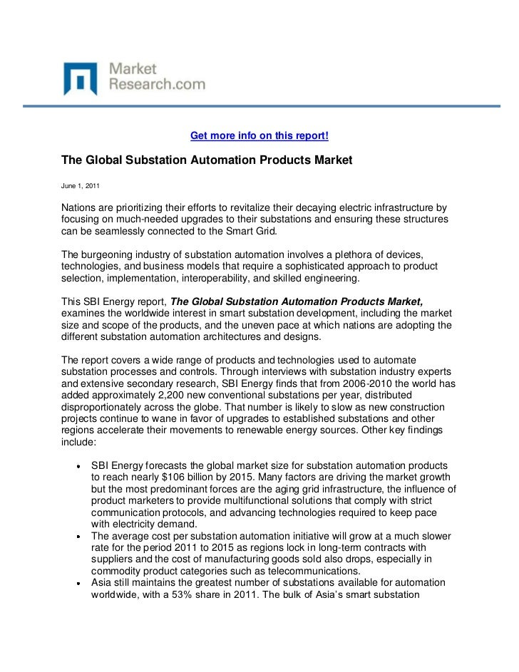 Get more info on this report!The Global Substation Automation Products MarketJune 1, 2011Nations are prioritizing their ef...