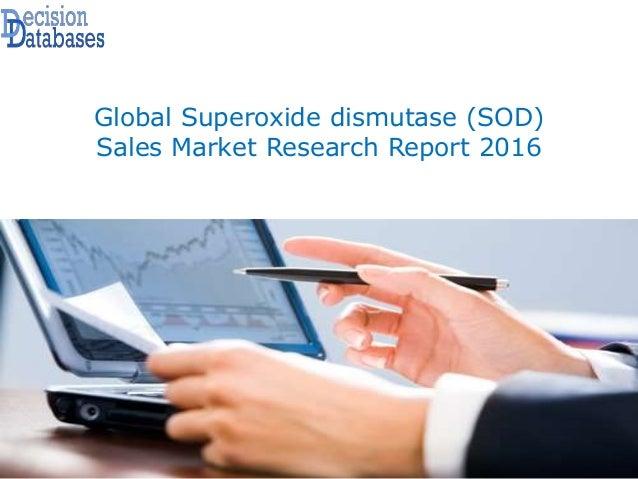Global Superoxide dismutase (SOD) Sales Market Research Report 2016