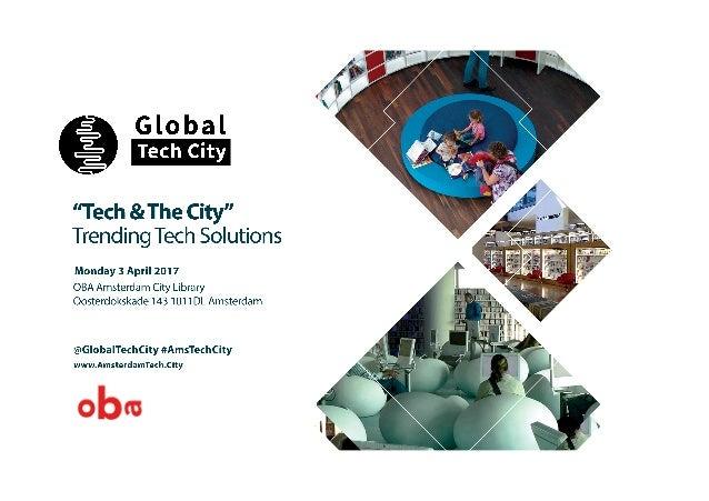 SPEAKERS PROGRAM 10:00-10:15 // Nuray Gokalp Founder GlobalTech.City 10:15-10:30 // Maarten Lammers Program Director OBA 1...