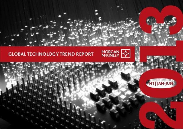 013 GLOBAL TECHNOLOGY TREND REPORT H1 | JAN-JUN