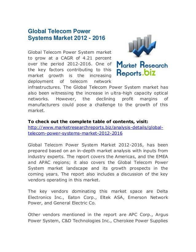 Global Telecom Power Systems Market 2012 - 2016 Global Telecom Power System market to grow at a CAGR of 4.21 percent over ...