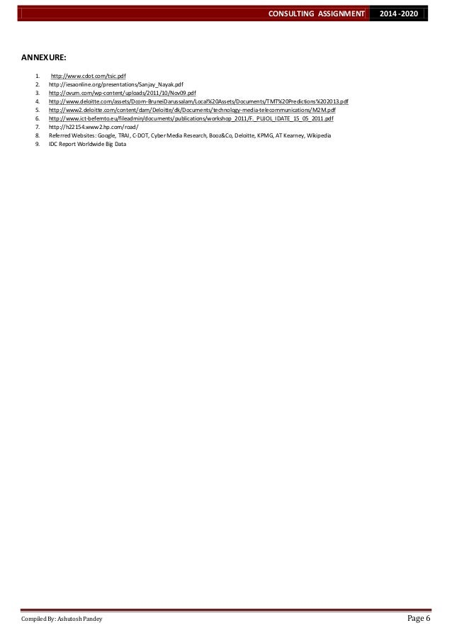 CONSULTING ASSIGNMENT  2014 -2020  ANNEXURE: 1. 2. 3. 4. 5. 6. 7. 8. 9.  http://www.cdot.com/tsic.pdf http://iesaonline.or...