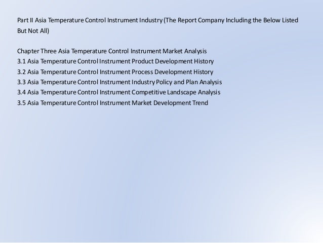 Part II Asia Temperature Control Instrument Industry (The Report Company Including the Below Listed But Not All) Chapter T...