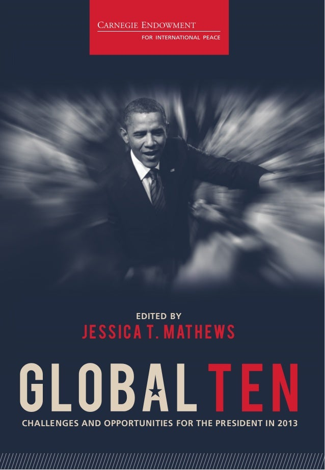 THE WORLD IN 2013                JESSICA T. MATHEWSBeyond the Fiscal Cliff: Savings, Healthcare, and Inequality           ...