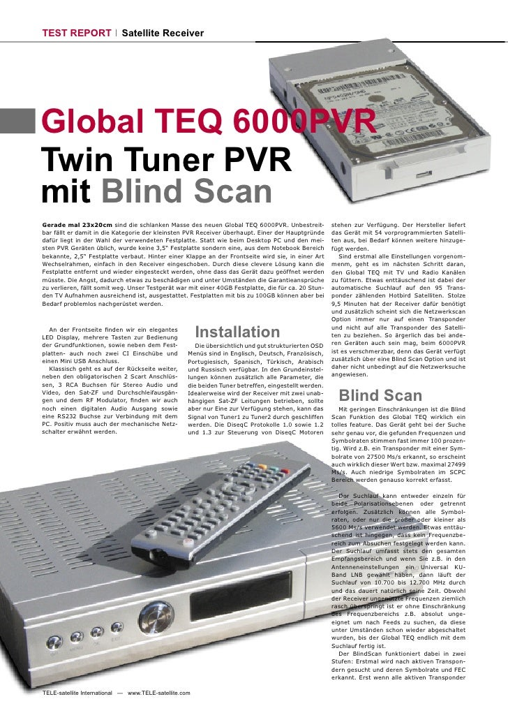TEST REPORT                 Satellite Receiver     Global TEQ 6000PVR Twin Tuner PVR mit Blind Scan Gerade mal 23x20cm sin...
