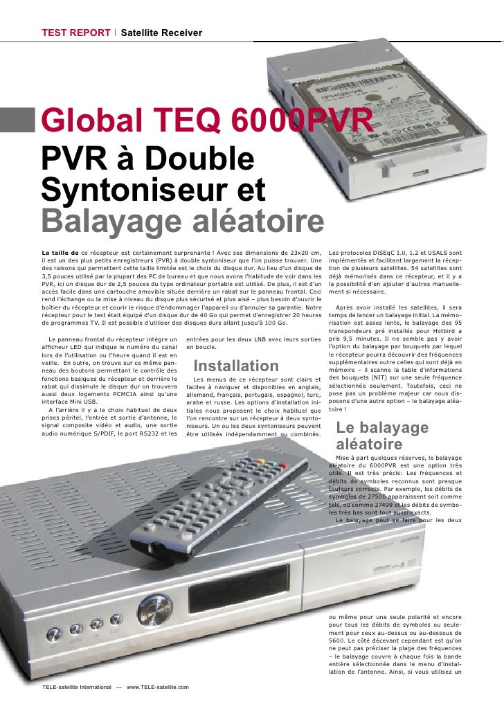 TEST REPORT                 Satellite Receiver     Global TEQ 6000PVR PVR à Double Syntoniseur et Balayage aléatoire La ta...
