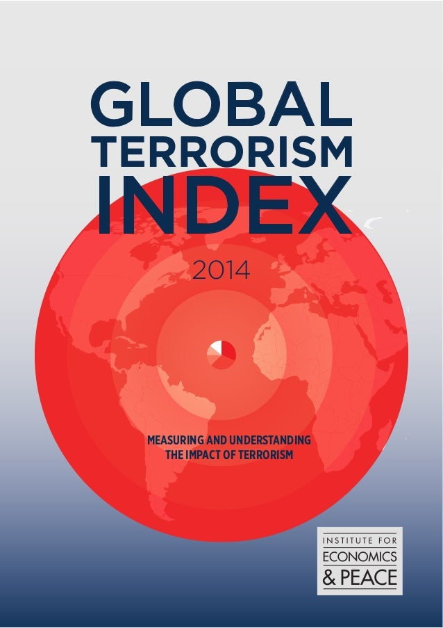 2014  MEASURING AND UNDERSTANDING  THE IMPACT OF TERRORISM
