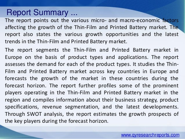 global thin film and printed battery Home press releases  thin film and printed battery market worth 125 billion usd by 2022  batteries below 15 v expected to dominate the global thin film and printed battery market between 2016 and 2022 below 15 v thin film and printed batteries are mostly used in low power applications such as disposable medical patches.