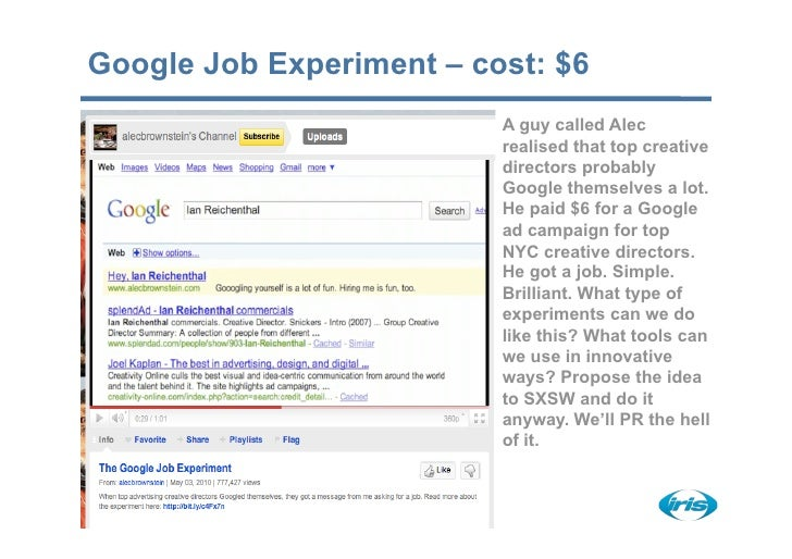 Google Job Experiment – cost: $6                           A guy called Alec                           realised that top c...