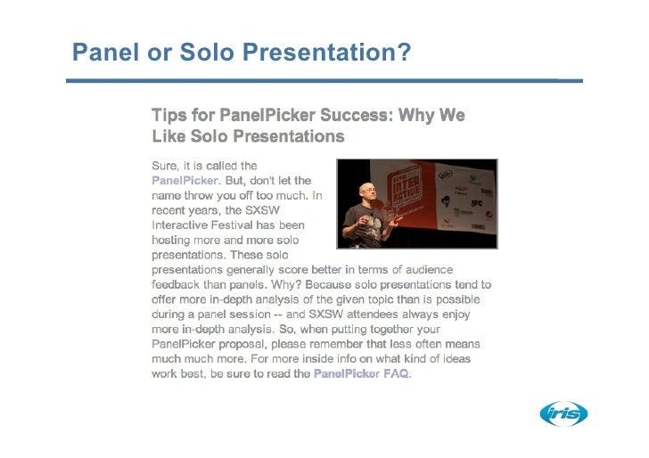 Panel or Solo Presentation?