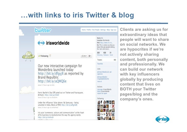 …with links to iris Twitter & blog                              Clients are asking us for                              ext...