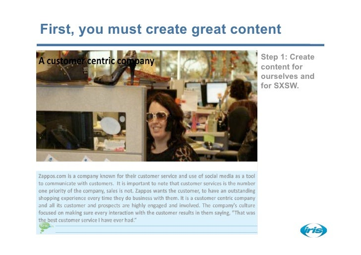 First, you must create great content                                 Step 1: Create                                 conten...