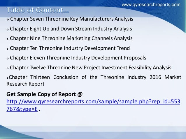  Chapter Seven Threonine Key Manufacturers Analysis  Chapter Eight Up and Down Stream Industry Analysis  Chapter Nine T...