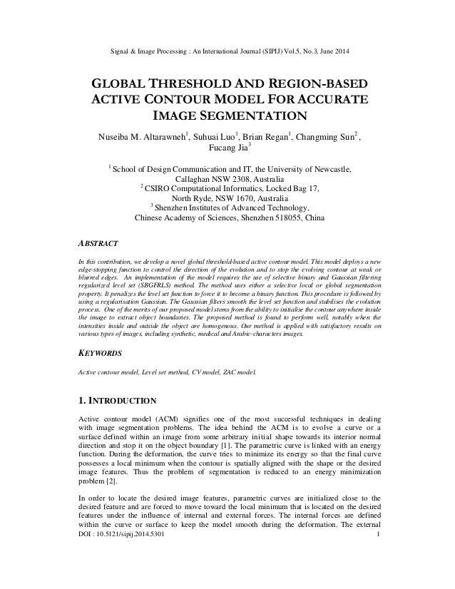 Signal & Image Processing : An International Journal (SIPIJ) Vol.5, No.3, June 2014 DOI : 10.5121/sipij.2014.5301 1 GLOBAL...