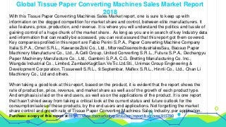Global Tissue Paper Converting Machines Sales Industry Sales