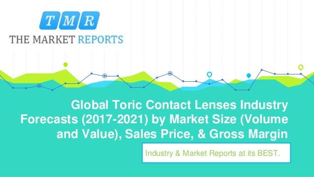 Best Contact Lenses 2021 Global toric contact lenses industry forecasts (2017 2021) by market …