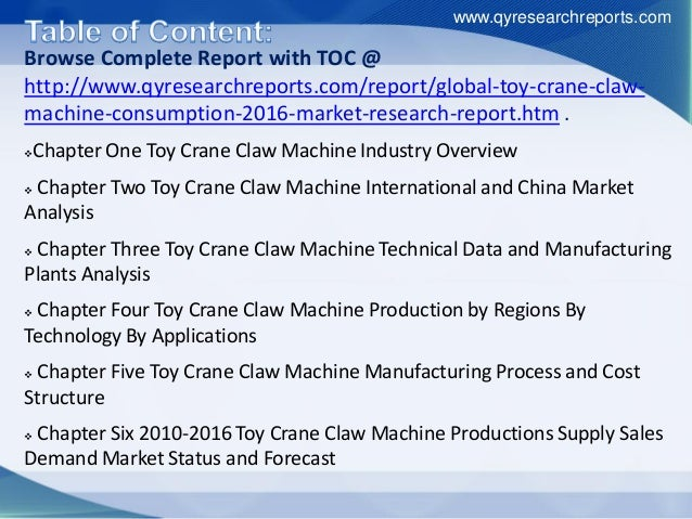 Browse Complete Report with TOC @ http://www.qyresearchreports.com/report/global-toy-crane-claw- machine-consumption-2016-...