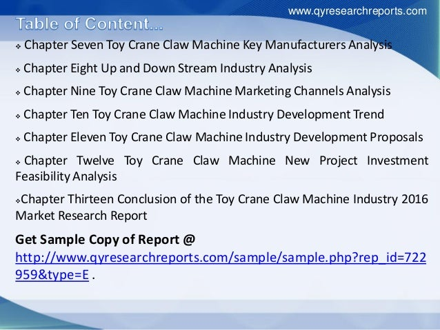  Chapter Seven Toy Crane Claw Machine Key Manufacturers Analysis  Chapter Eight Up and Down Stream Industry Analysis  C...