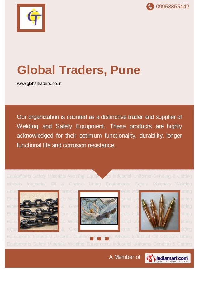 09953355442A Member ofGlobal Traders, Punewww.globaltraders.co.inLifting Equipments Safety Materials Welding Equipments In...
