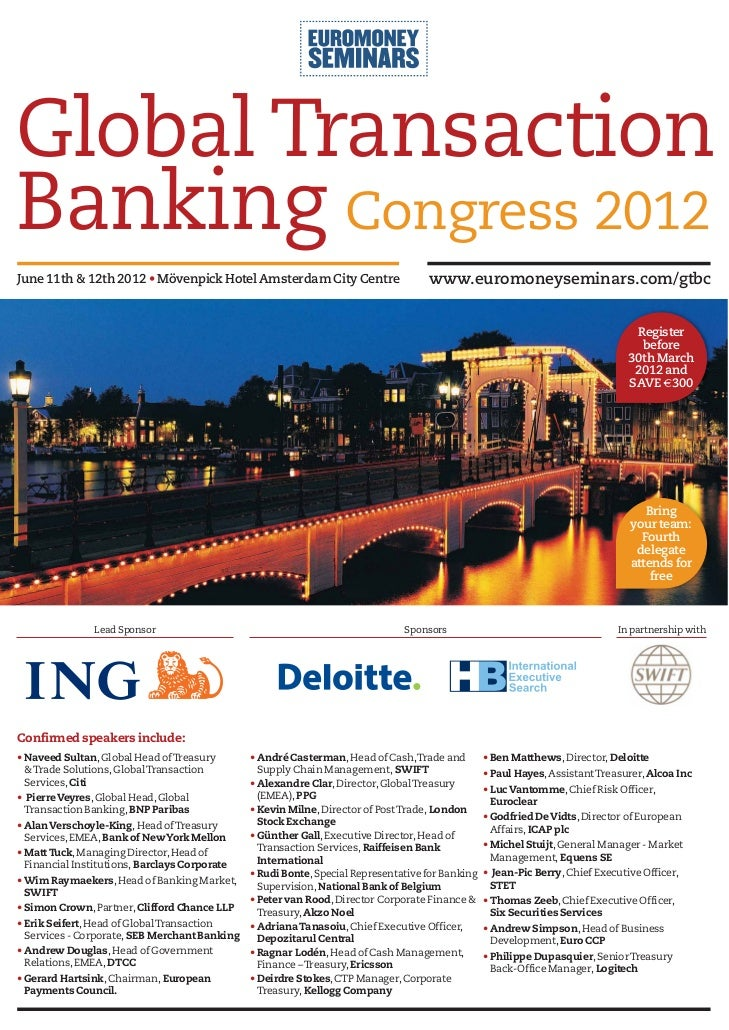 Global TransactionBanking Congress 2012June 11th & 12th 2012 • Mövenpick Hotel Amsterdam City Centre                      ...