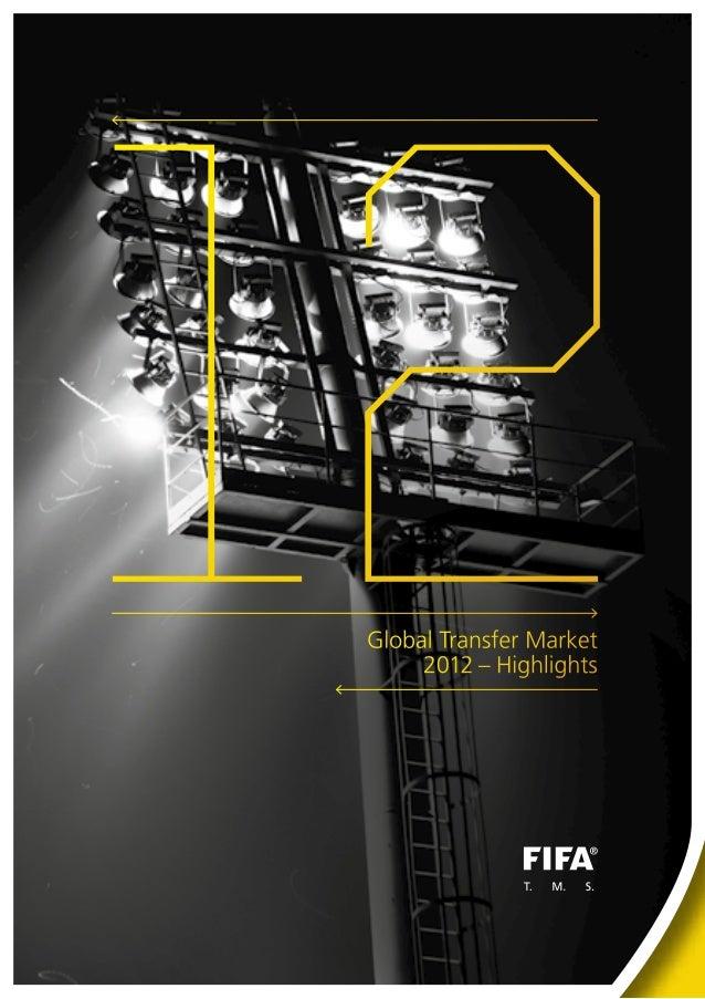 12 Global Transfer Market      2012–Highlights