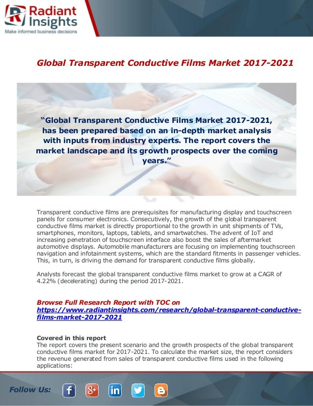 2021 transparent conductor market advancements to Advancement in solar photovoltaic/thermal  a large number of solar collectors are available in the market  a transparent cover.