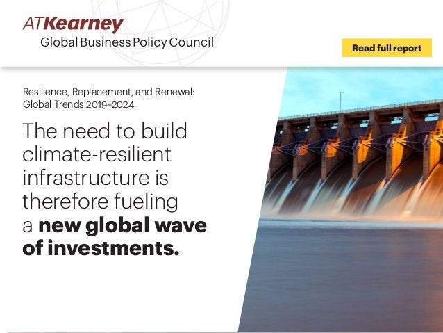 The need to build climate-resilient infrastructure is therefore fueling a new global wave of investments. Read full report...
