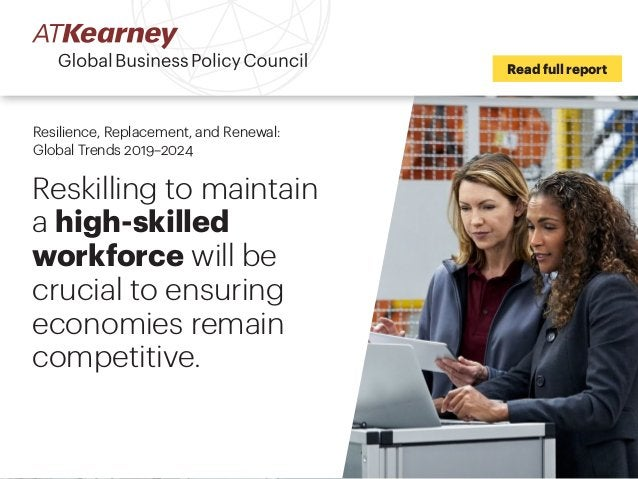 Reskilling to maintain a high-skilled workforce will be crucial to ensuring economies remain competitive. Read full report...