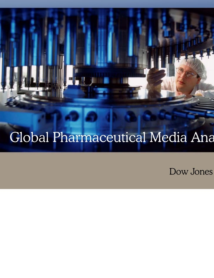 Dow Jones Insight Global Pharmaceutical                 FPO – cover not final          Media Analysis© Copyright 2008 Dow ...