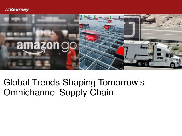 Global Trends Shaping Tomorrow's Omnichannel Supply Chain