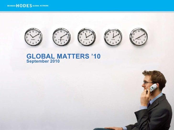 GLOBAL MATTERS '10 September 2010