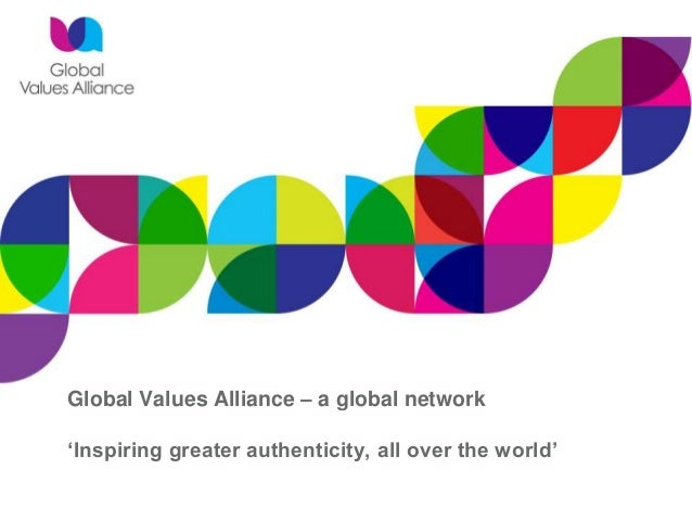 Global Values Alliance – a global network 'Inspiring greater authenticity, all over the world'