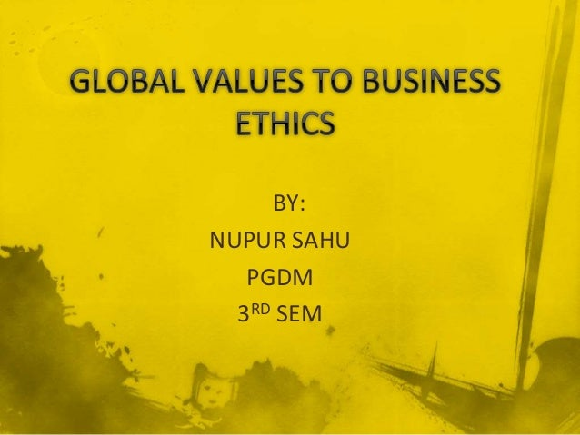 Global values to business ethics global values to business ethics malvernweather Choice Image