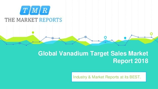 Global Vanadium Target Market Supply, Sales, Revenue and Forecast fr…