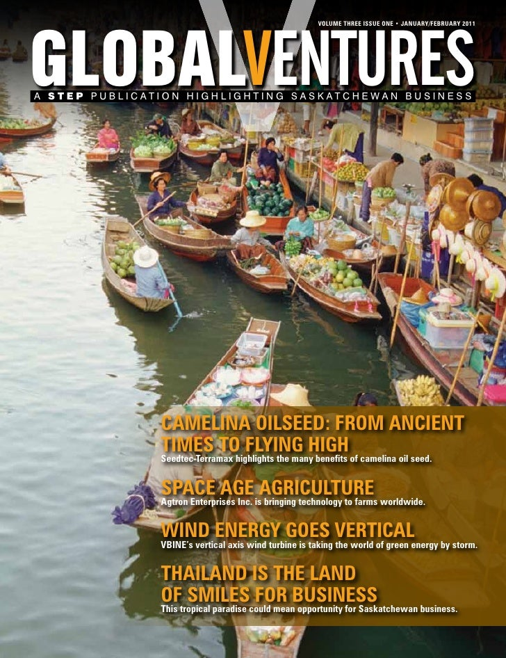 GLOBALVENTURES                                                      VOLUME THREE ISSUE ONE • JANUARY/FEBRUARY 2011A STEP P...