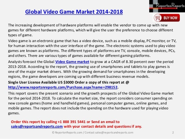 an examination of the expansion of the video games market Officers levels of familiarity of the electronic sports (esports) industry along with   activities a thorough examination of the professional esports space is  extensively  with the rapid expansion of video games, what was once.