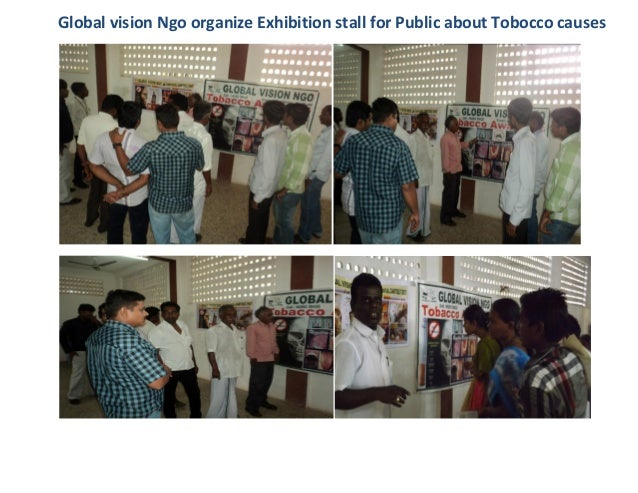 Global vision Ngo organize Exhibition stall for Public about Tobocco causes