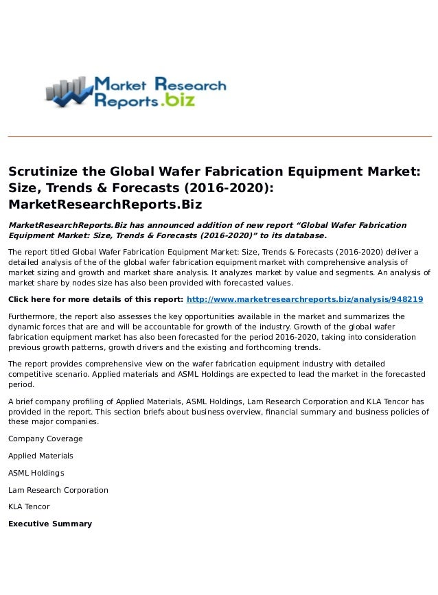 Global wafer fabrication equipment market: size, trends &