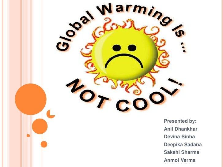 Presented by:<br />Anil Dhankhar<br />DevinaSinha<br />DeepikaSadana<br />Sakshi Sharma<br />AnmolVerma<br />Sakshi Sharma...